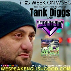 Episode 335 - Tank Diggs & Valo Infinity (Rapper/Podcaster)