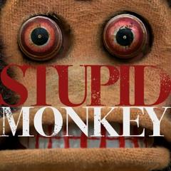 Stupid Monkey [Demo]