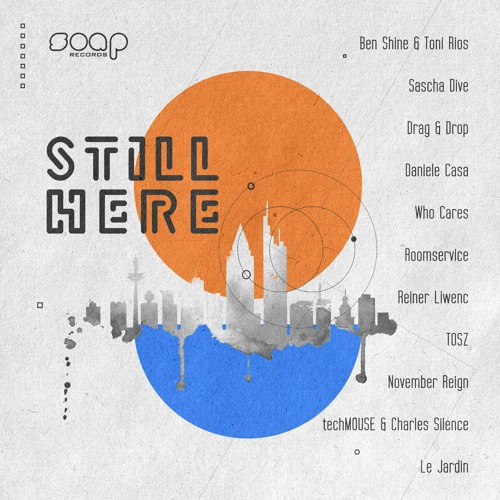 Still Here Compilation - Soap records snippets