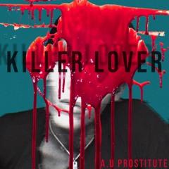 KILLER LOVER