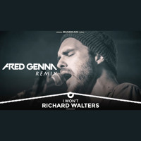 Richard Walters - I Won't (Fred Genna Remix)
