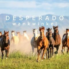 Desperado (Live @ Pony Room)
