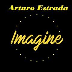 Arturo Estrada - Imagine Set Vol.1 (After Hours)