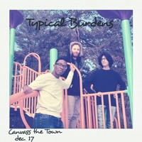 Canvass The Town-Typical Burdens