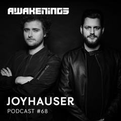 Awakenings Podcast #068 - Joyhauser