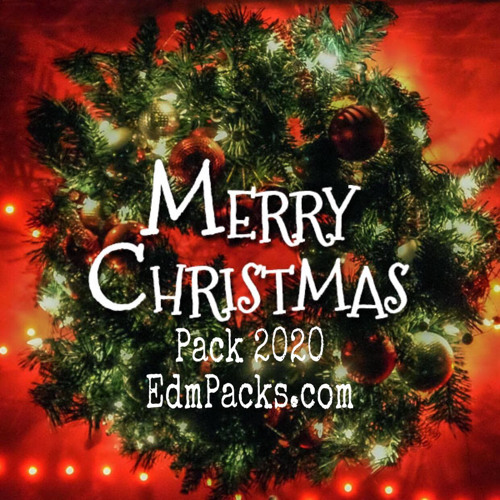 Christmas Pack 2020 - ★EdmPacks.com★
