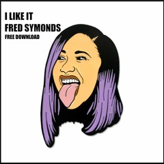 Fred Symonds - I Like It (FREE DOWNLOAD)