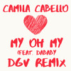 Camila Cabello - My Oh My (feat. DaBaby) [DGV Remix] mp3