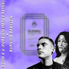Good 4 Ur Burning Babylon (MVIN Mashup) - Good 4 U (Foreign Mercy Remix) VS Burning Babylon