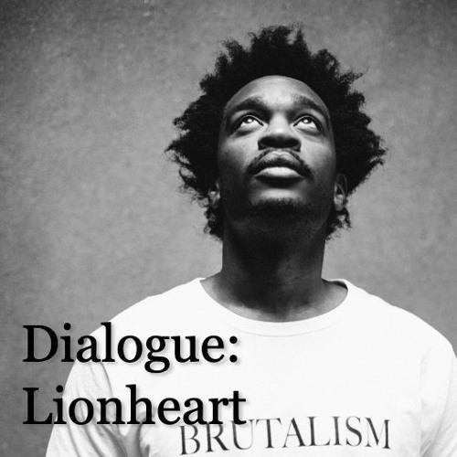 Dialogue: LionHeart