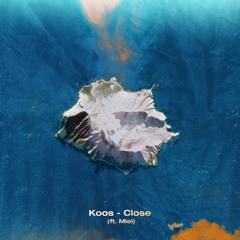 Close (feat. Miel)