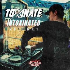 'INTOXINATED' VOL. 1 (4 DECK MIX)