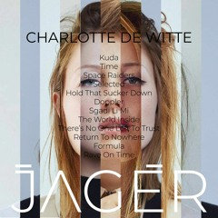 Jager - Charlotte de Witte | Artist Only