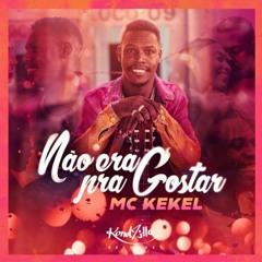 MC Kekel - Nao Era Pra Gostar (Deeped Romantic Version)