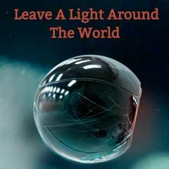 Leave A Light Around The World (VA Mix)