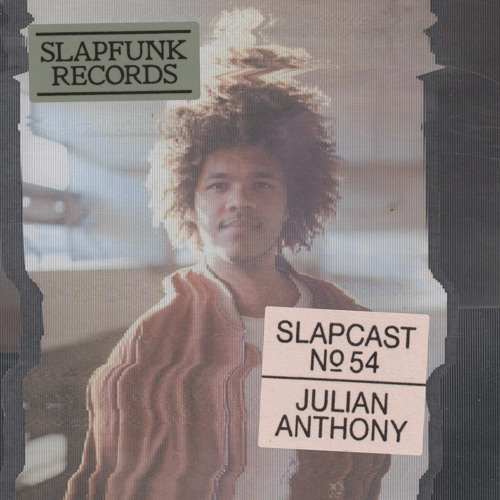 Julian Anthony - SLAPCAST054