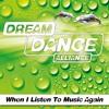When I Listen to Music Again (Radio Edit)