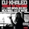 Take It To The Head (Explicit Version) [feat. Chris Brown, Rick Ross, Nicki Minaj & Lil Wayne]