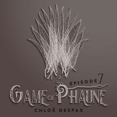 Game Of Phaune #7: Diagonales - Avec Chloé Despax