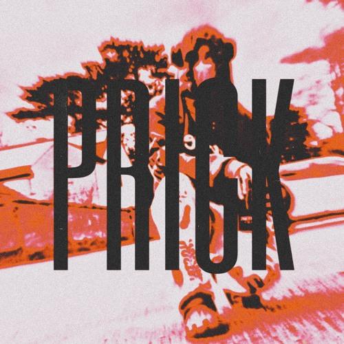 PRICK! (prod.sadboiev)