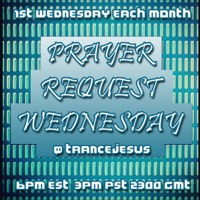 Prayer Request Wednesday @ Church of Trance with Trance Jesus S02 E17