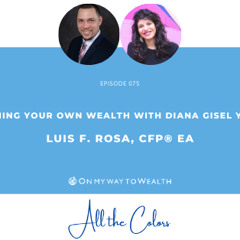 075: Defining Your Own Wealth