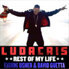 Rest Of My Life (feat. Usher & David Guetta)