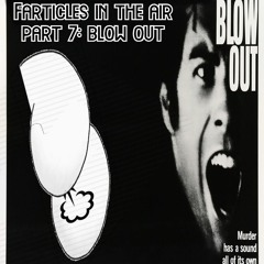 Farticles In The Air Part 7: Blow Out
