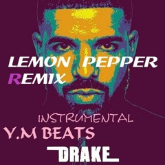 DRAKE LEMON PEPPER #INSTRUMENTAL REMIX 2021