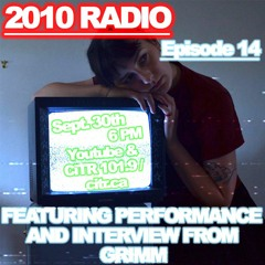 2010 Radio   Episode 14 with Grimm