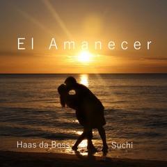 El Amanecer (feat. Suchi)