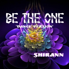 Be The One - ShirAnn by TouchDown Records