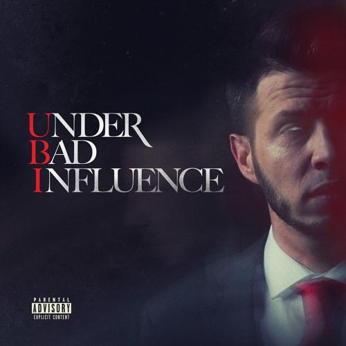 Under Bad Influence 3