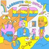 LSD feat. Sia, Diplo, and Labrinth - No New Friends