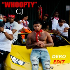 CJ - Whoopty (DERO CLUB EDIT) *Filtered For Soundcloud*