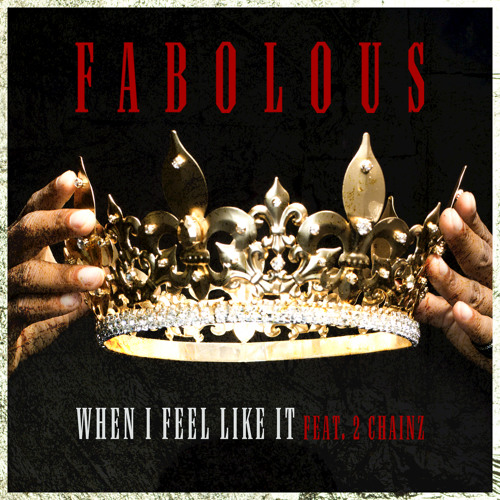 When I Feel Like It (feat. 2 Chainz)