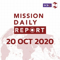 Mission Daily Report  20 OCT 2020