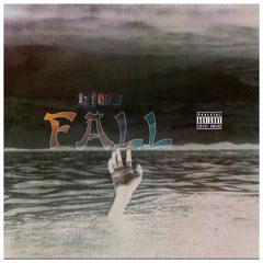 Fall (feat. Ca Speedy & SaucWhip)