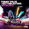 Download Tommy Pulse X Gettoblasters - Invincible (Original) Mp3