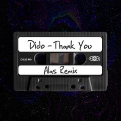 Thank You (ALAS Remix) [FREE DOWNLOAD]