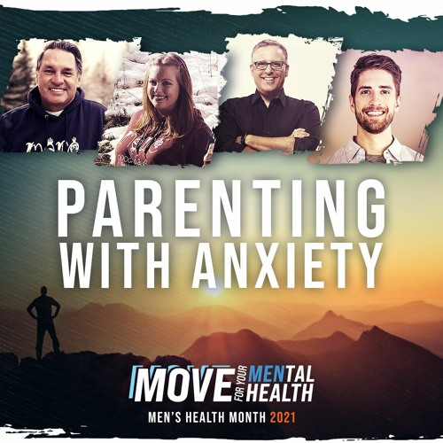 Parenting with Anxiety with Kelly Hrudey