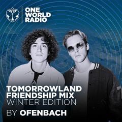 Tomorrowland Friendship Mix - Ofenbach