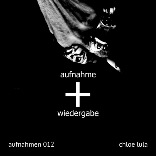 aufnahmen 012 by Chloe Lula