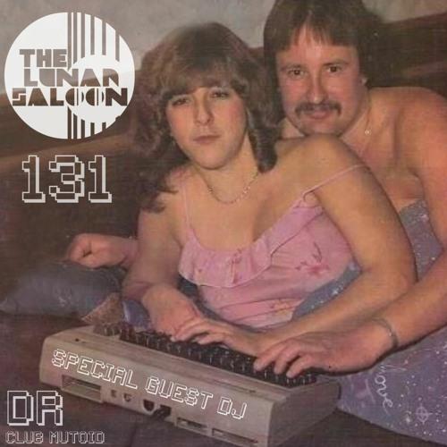 The Lunar Saloon - KLBP - Episode 131 - Guest DJ DR