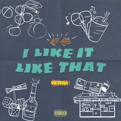 Like it Like That (Weppaa Mix)