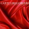 Obesa cantavit (Canti Gregoriani per la Forza Interiore)