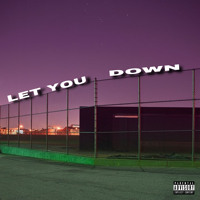 let you down ft. jeremymaq [+ jody]