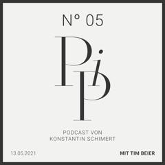 PIP N° 05 - Tim Beier über Dankbarkeit, Markenhype und ohne Vorbereitung einen Marathon laufen