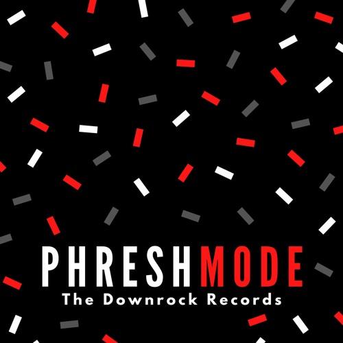 Phresh Mode