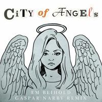 Em Beihold - City of Angels (Gaspar Narby Remix)